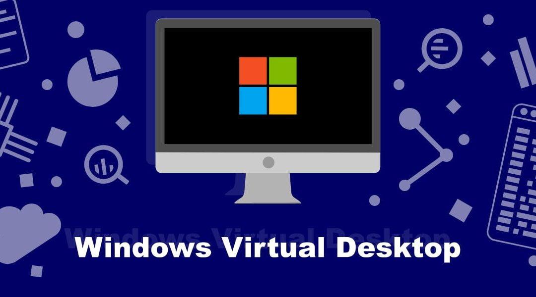 The Total Economic Impact™ Of Microsoft Windows Virtual Desktop